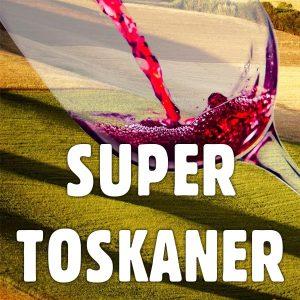Supertoskaner, die leckeren Rotwein Giganten aus der Toskaner